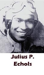 Julius P Echols, Tuskegee Airmen, African-American history, military history, aviation history